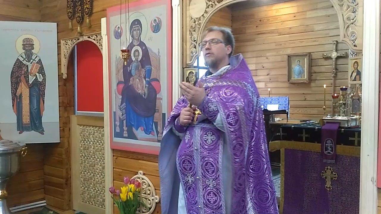 Проповедь отца Сергия Тимошенкова в Крестопоклонную неделю Великого поста